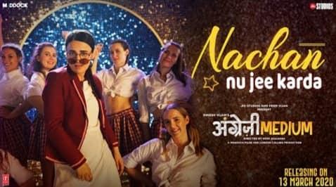 Nachan Nu Jee Karda Lyrics in Hindi, Romy, Nikhita Gandhi, Angrezi Medium