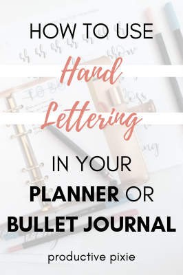 How to Use Hand Lettering in Your Planner