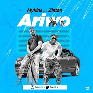 [Music] Mykins Ft. Zlatan – Ariwo