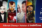 Disney+ Hotstar dan IndiHome Hadir  Penuh Imajinasi Tanpa Batas