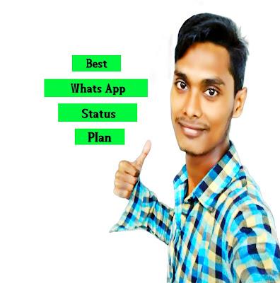 Best Whats App Status, Plan