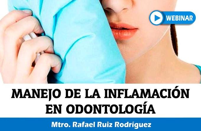 INFLAMACIÓN EN ODONTOLOGÍA: Farmacología práctica en el Consultorio Dental - Mtro. Rafael Ruiz Rodríguez