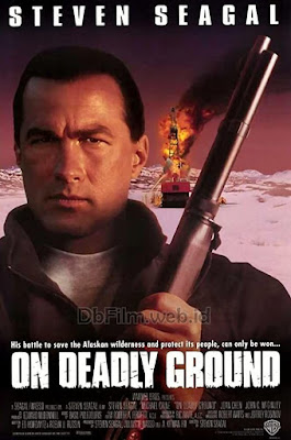 Sinopsis film On Deadly Ground (1994)