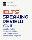 IELTS Speaking Review 2020 - Tổng hợp và Giải đề thi thật IELTS Speaking 2020