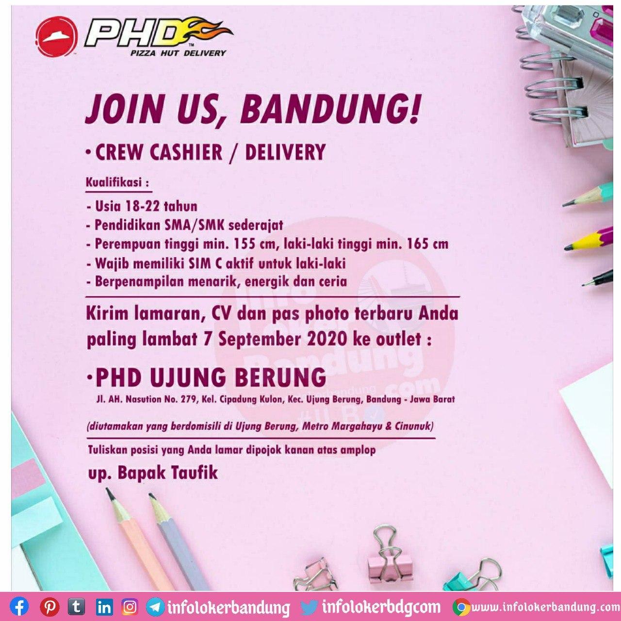 Lowongan Kerja Pizza Hut Delivery ( PHD ) Ujung Berung Bandung September 2020