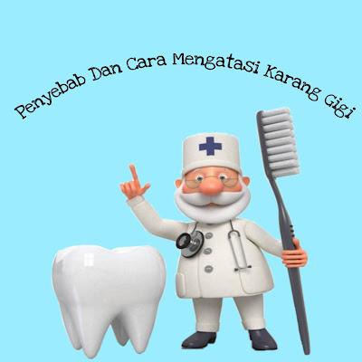 Penyebab dan cara mengatasi karang gigi