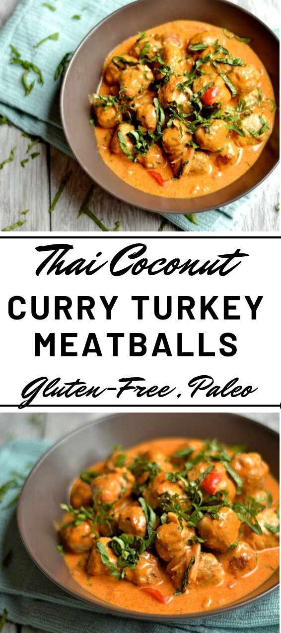 THAI COCONUT CURRY TURKEY MEATBALLS #dinner #coconut #food #healthyrecipes #meatballs