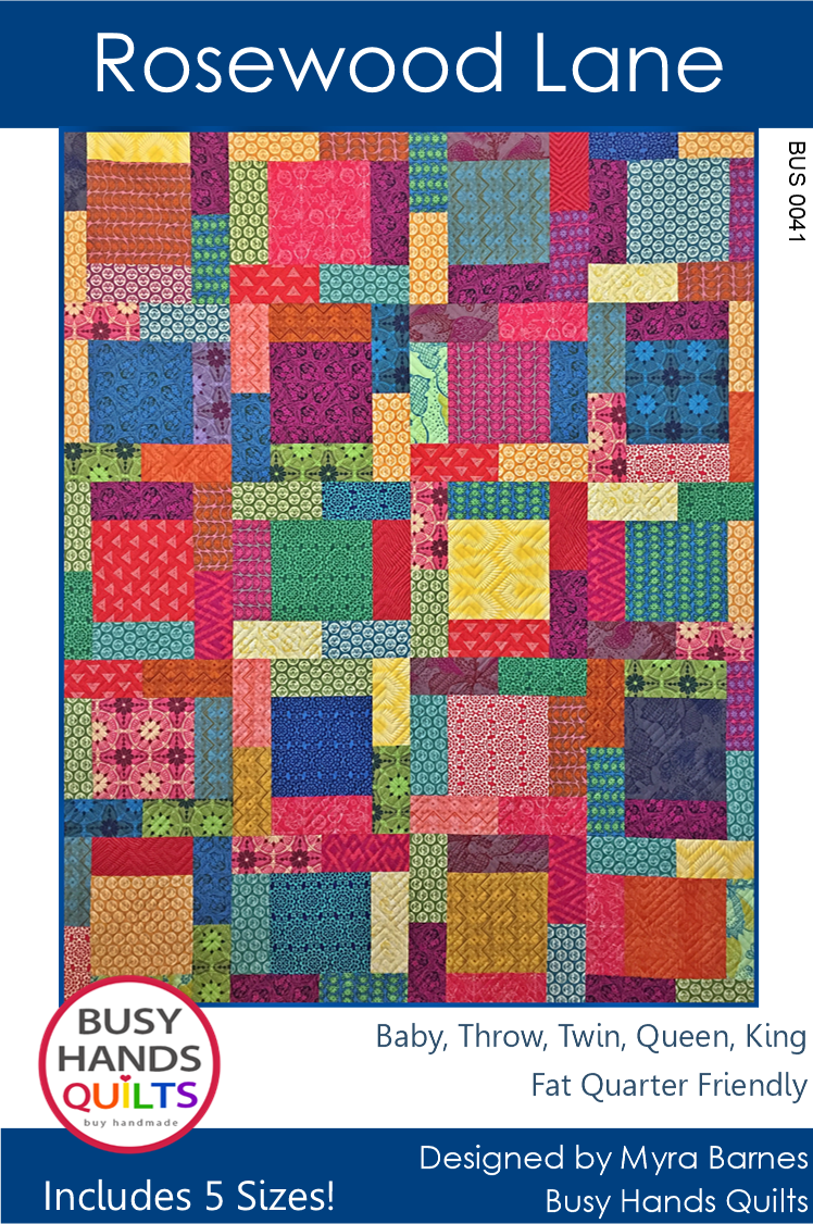 Rosewood Lane Quilt Pattern by Myra Barnes of Busy Hands Quilts