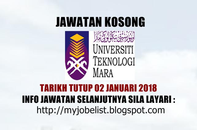 Jawatan Kosong Universiti Teknologi MARA (UiTM) - 21 Januari 2018