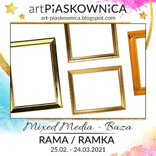 """MIXED MEDIA - BAZA """"ramka"""""""