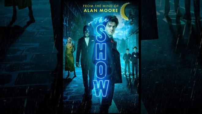 Póster para The show de Alan Moore