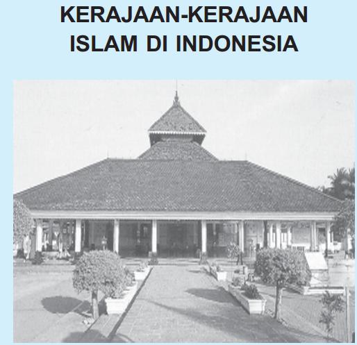 Kehidupan Kerajaan Kerajaan Islam Di Indonesia Guru Sejarah