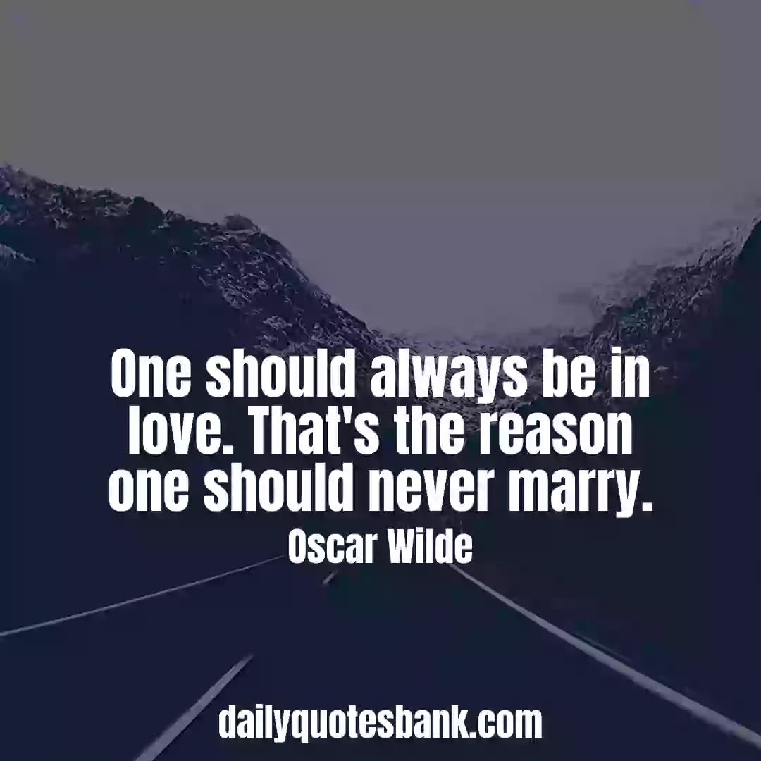 Oscar Wilde Quotes On Marriage That Will Make You Wisdom