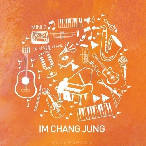 IM CHANG JUNG – 그 사람을 아나요 – EP