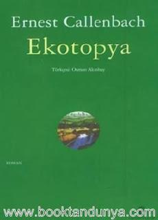 Ernest Callenbach - Ekotopya