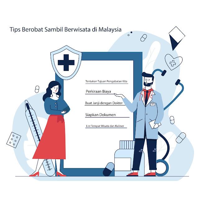 Tips Berobat Sambil Berwisata di Malaysia