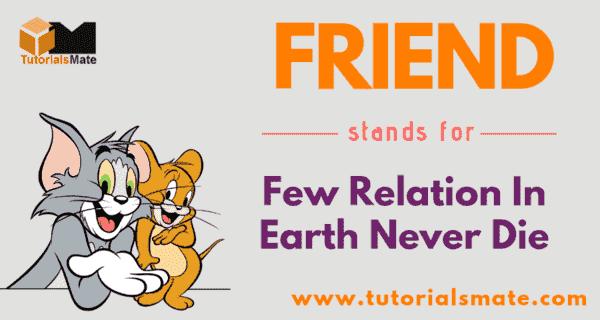 FRIEND Full Form