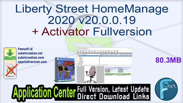 Liberty Street HomeManage 2020 v20.0.0.19 + Activator Fullversion
