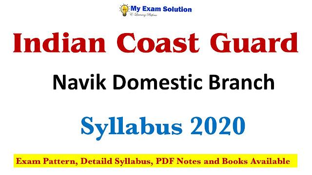 Indian Coast Guard Syllabus 2020; Indian Coast Guard Syllabus; Indian Coast Guard