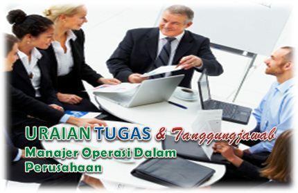 Tugas dan Tanggungjawab Manajer Operasi Dalam Perusahaan