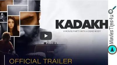 Kadakh (Sony-Liv) Movie Cast, Release Date, Trailer, Wiki