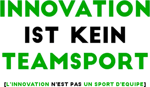 Innovation ist kein Teamsport