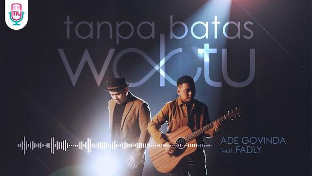 Lirik Lagu Tanpa Batas Waktu - Ade Govinda feat Fadly