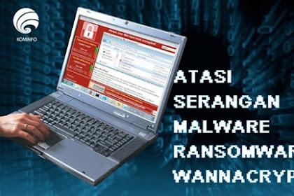 Tips untuk atasi serangan Malware Ransomware Wannacrypt
