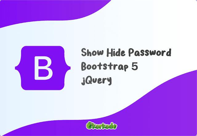 Bootstrap 5 Show Hide Password