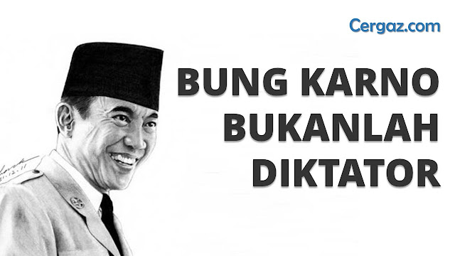 soekarno bukanlah diktator
