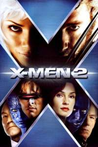 X-Men 2 (2003) Hindi + Eng + Tamil + Telugu Full Movies Download 480p