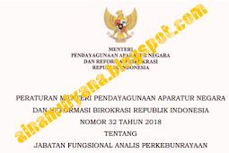 Permenpan RB No 32 [Tahun] 2018 (Tentang) Jabatan Fungsional ANALIS PERKEBUNRAYAAN