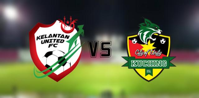 Live Streaming Kelantan United vs Kuching FA 6.3.2020 Liga Premier