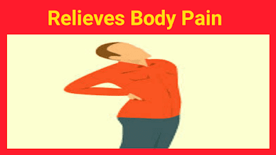 It Relieves Body Pain