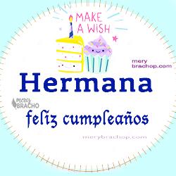 imagen tarjeta con frases de cumpleaños para hermana por mery bracho