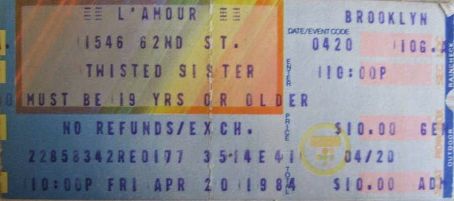 L'amour's of Brooklyn ticket to see Twisted Sister 1984