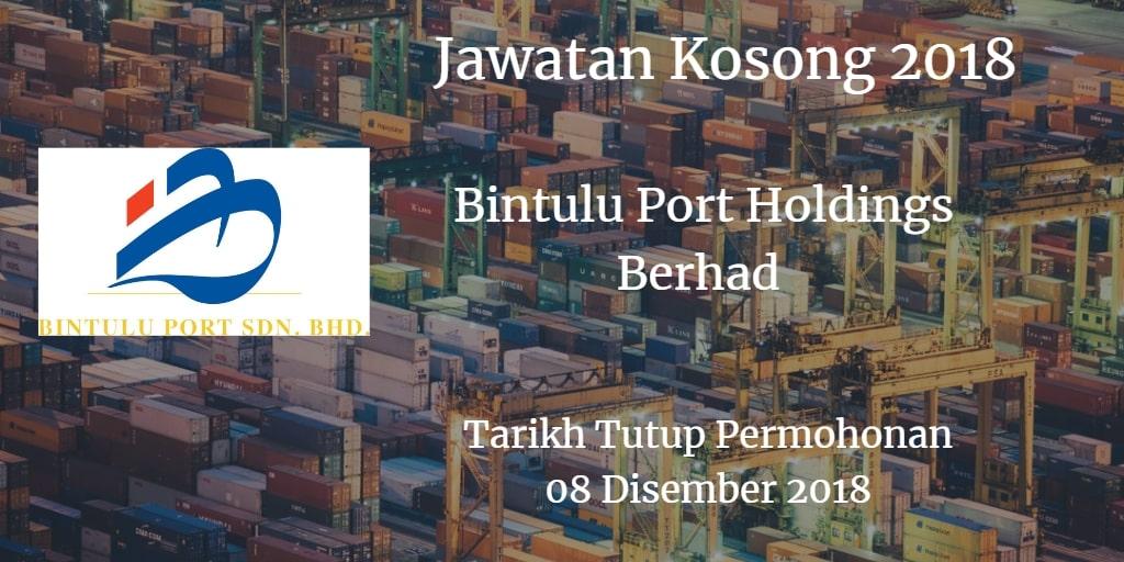 Jawatan Kosong Bintulu Port Holdings Berhad 08 Disember 2018