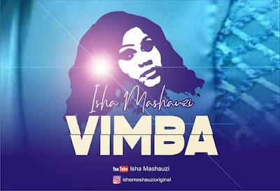 Isha Mashauzi - Vimba