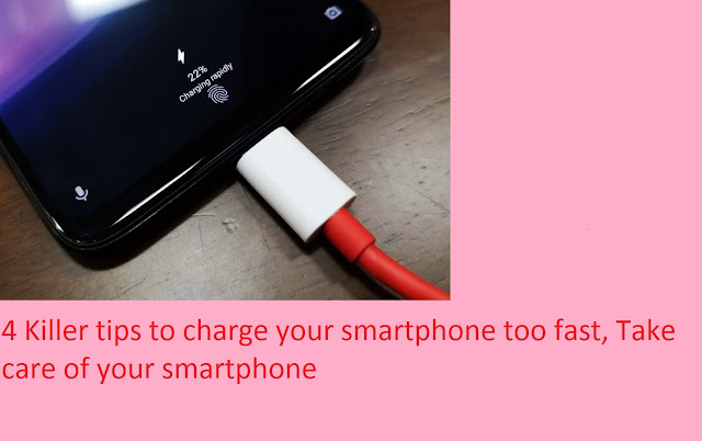 4 Killer tips to charge your smartphone too fast