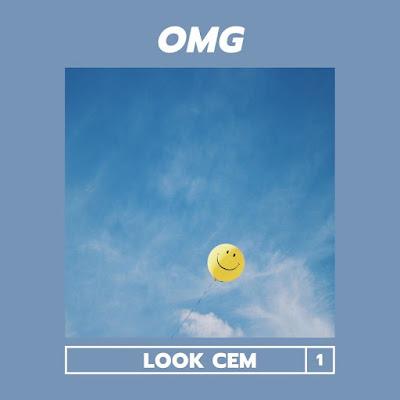 Look Cem - OMG [Baixar]