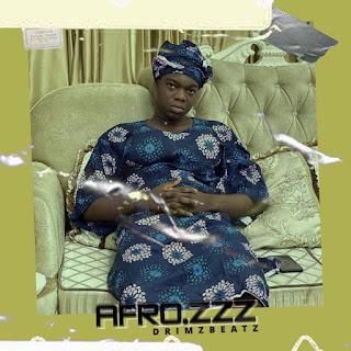 Drimzbeatz - Afro.zzz