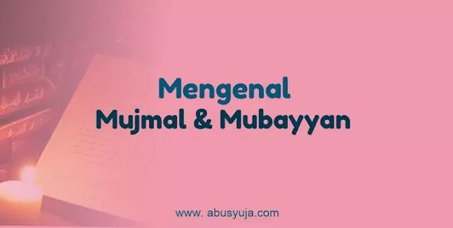 https://www.abusyuja.com/2021/01/penjelasan-lafal-mujmal-dan-mubayyan.html