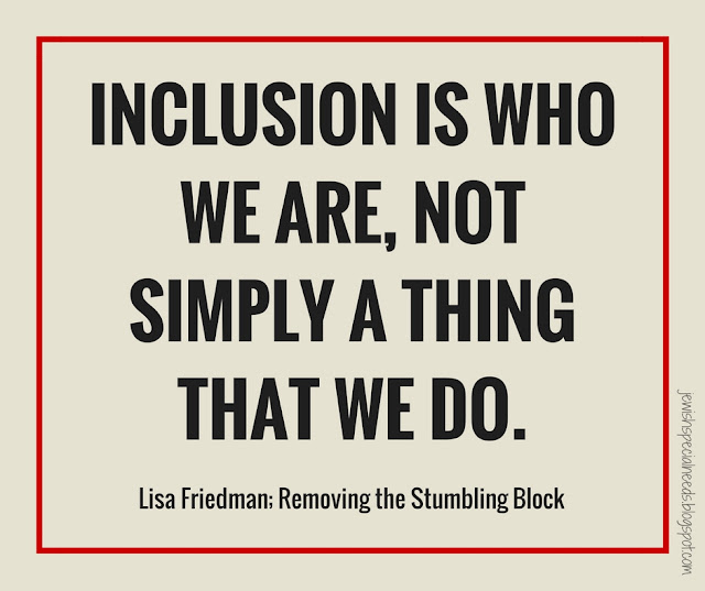 Inclusion is who we are, not simply a thing that we do; Removing the Stumbling Block