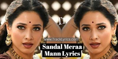 sandal-meraa-mann-lyrics