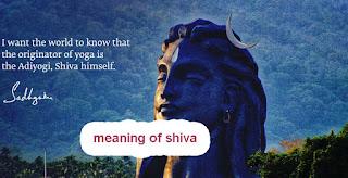 wahat does shiva means by sadhguru