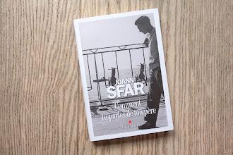 Lundi Librairie : Comment tu parles de ton père - Joann Sfar