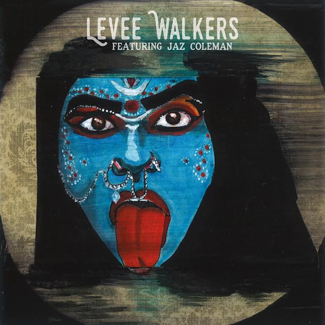 Levee Walkers, Featuring Jaz Coleman