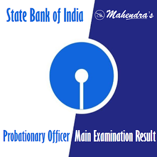 SBI | Probationary Officer| Main Examination Result