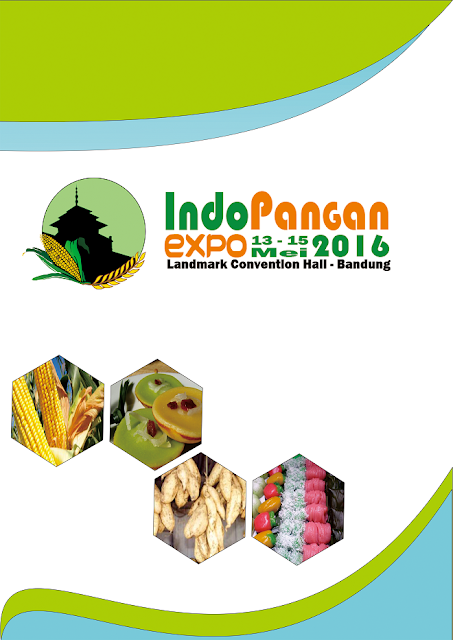 Pameran IndoPangan 2016 - Optimalisasi Bahan Pangan Lokal untuk Diversifikasi & Kemandirian Pangan