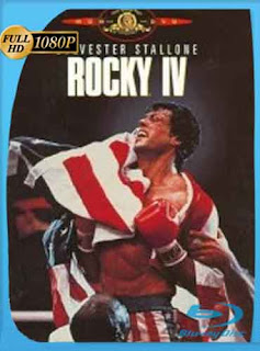 Rocky 4 (1985) HD [1080P]latino[GoogleDrive] DizonHD